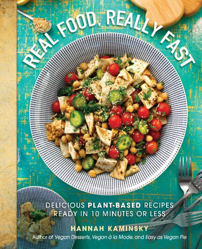 Real Food, Really Fast: Delicious Plant-Based Recipes Ready in 10 Minutes or Less is my new go-to resource for my family's weekly meal plans.